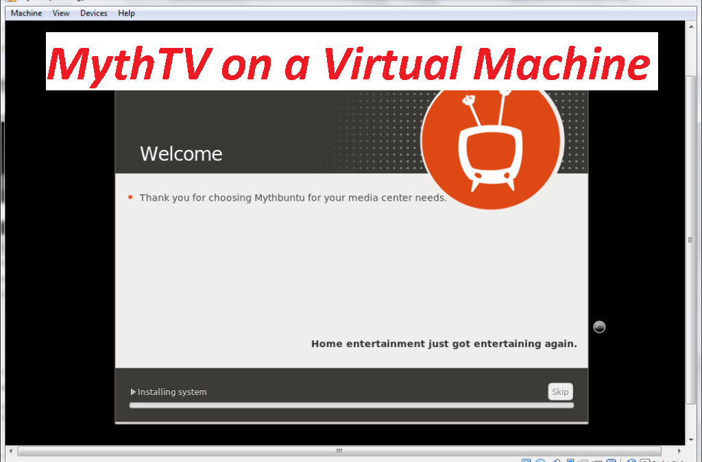 Setting up MythTV on a Virtual Machine using Virtualbox