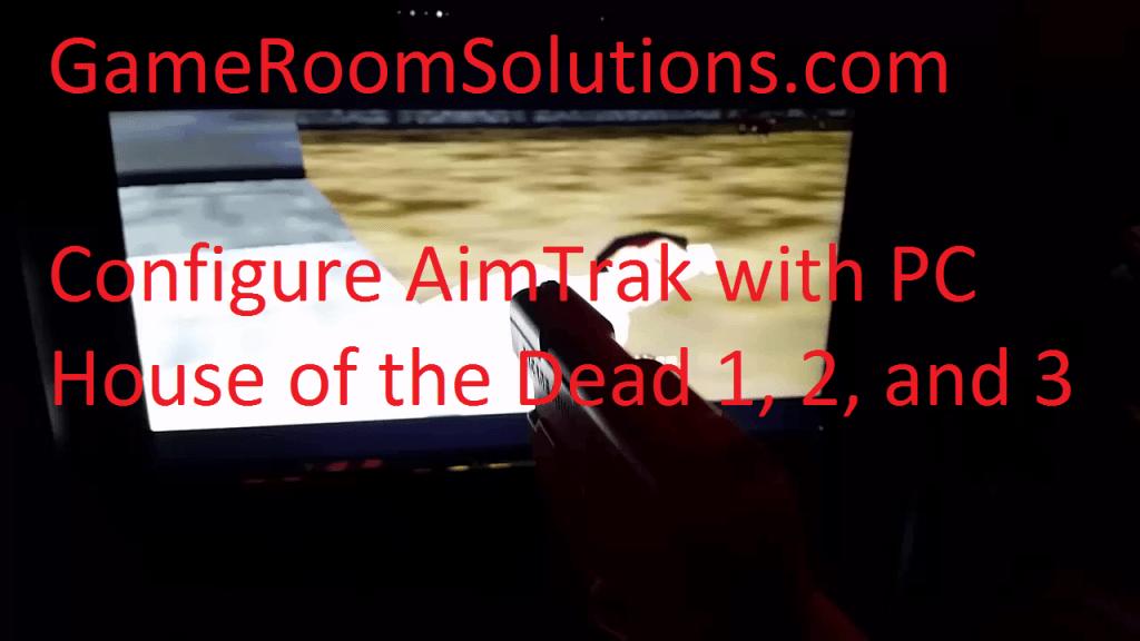 Setup Dual AimTrak Light Guns with PC House of the Dead 1 2 3/MAME