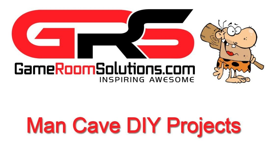 Man Cave DIY Projects