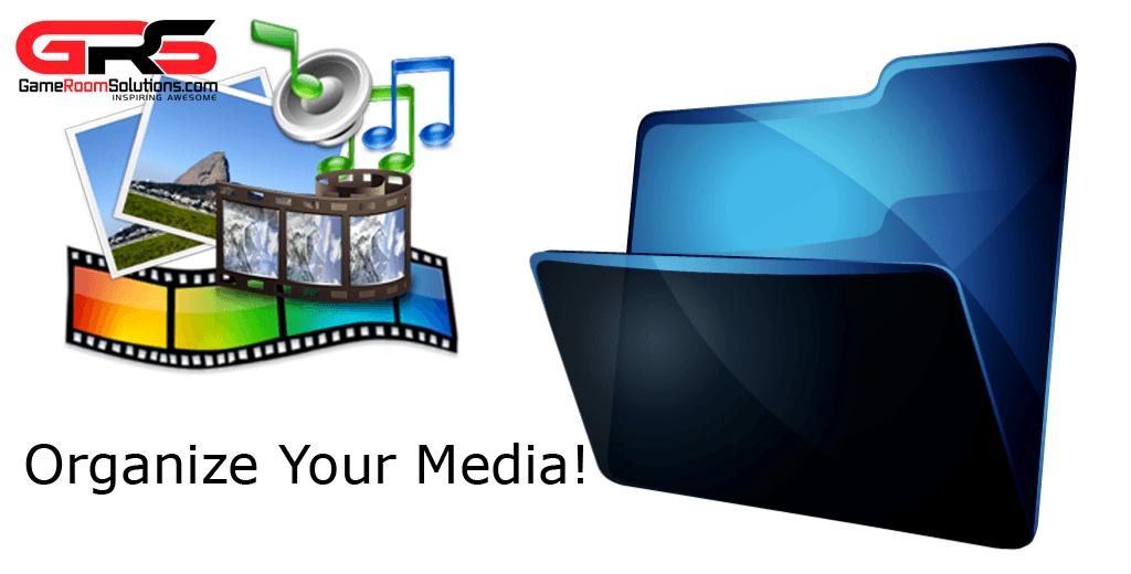 Organize Your Media Files