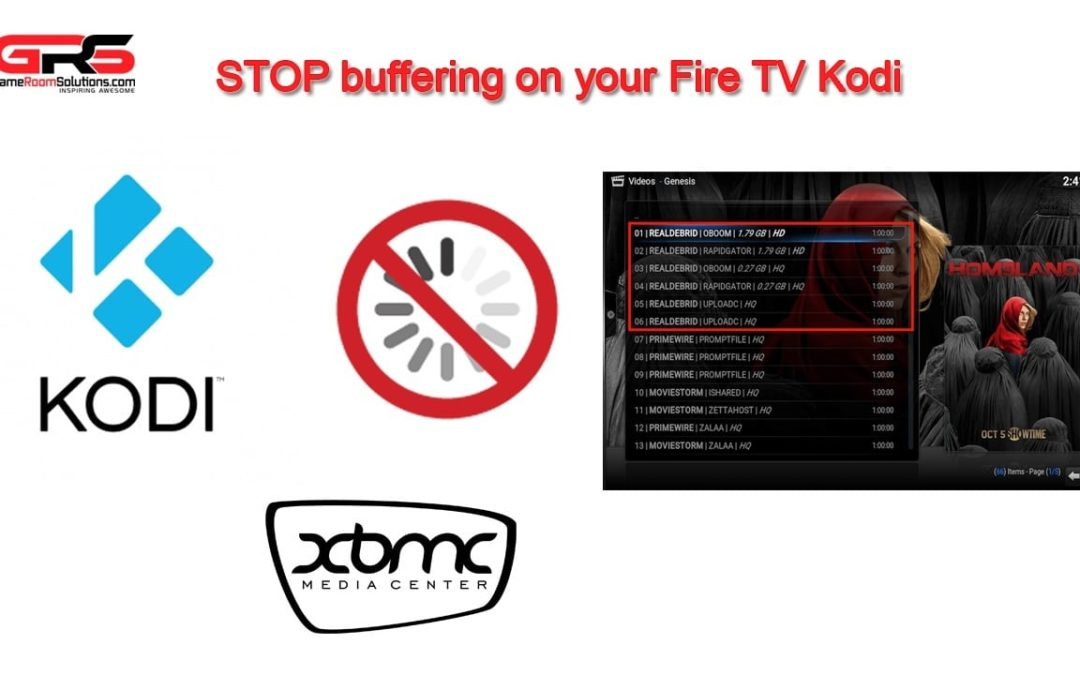 How to Fix Fire TV Kodi Buffering Issues - Game Room Solutions